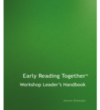 Early Reading Together®: Workshop Leader's Handbook