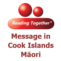 Reading Together® Message in Cook Islands Māori