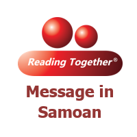 Reading Together® Message in Samoan