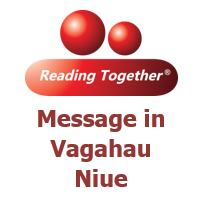Reading Together® Message in Vagahau Niue